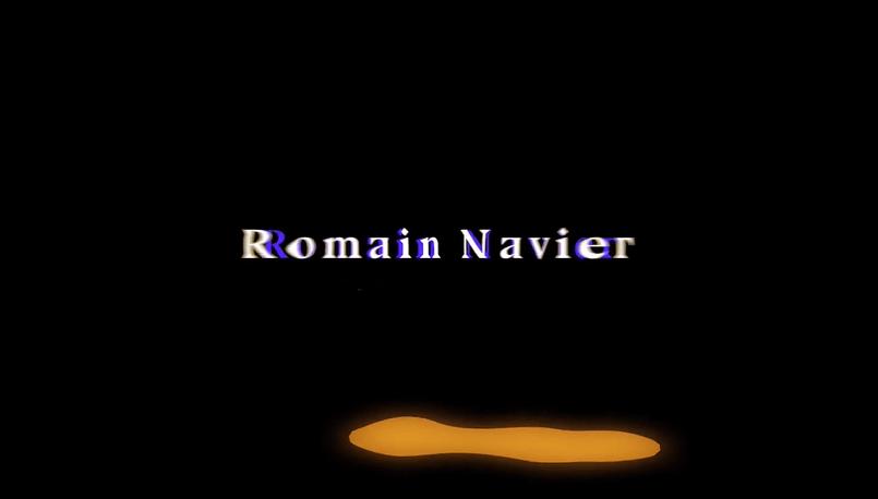 Romain Navier vidéo de ses projets 2019